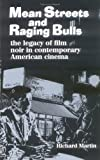 Mean Streets and Raging Bulls by Richard Martin (1999-03-25)