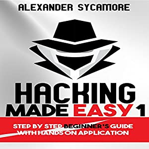 Hacking Made Easy 1 Audiobook