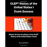 CLEP History of the United States I Exam Success