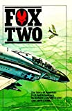 Fox Two! America's First Ace in Vietnam, Cunningham, Randy and Ethell, Jeffrey L., 0912173017