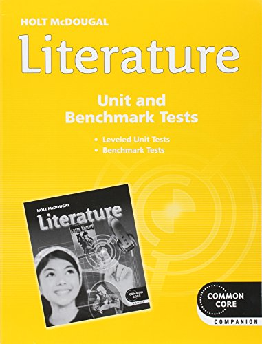 Holt McDougal Literature: Assessment File Unit and Benchmark