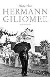 Hermann Giliomee: Historikus: 'n Outobiografie (Afrikaans Edition)