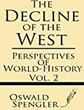 Image of Perspectives of World-History (The Decline of the West) (Volume 2)