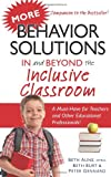 More Behavior Solutions in and Beyond the Inclusive Classroom, Beth Aune and Beth Burt, 1935274481