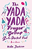 The Yada Yada Prayer Group Gets Decked Out (Yada Yada Series): 07