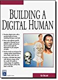 img - for Building a Digital Human (Graphics Series) (Charles River Media Graphics) book / textbook / text book