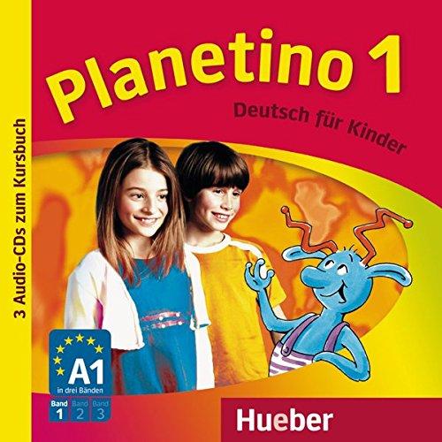 Planetino 1: Deutsch für Kinder.Deutsch als Fremdsprache / 3 Audio-CDs zum Kursbuch