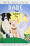 Babe: The Gallant Pig (Harcourt School Publishers Collections)
