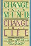 Change Your Mind, Change Your Life, Gerald G. Jampolsky and Diane V. Cirincione, 0553091654