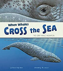 When Whales Cross the Sea (Extraordinary Migrations) by [Cooper, Sharon Katz]
