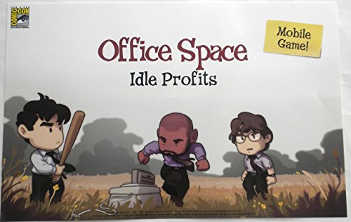 Office Space Idle Profits Original Promo TV Game Poster Sdcc 2017