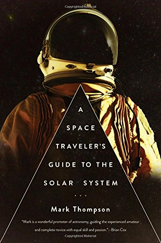 (A Space Traveler's Guide to the Solar System)