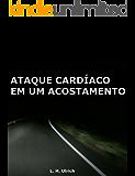 Ataque Cardíaco Em Um Acostamento