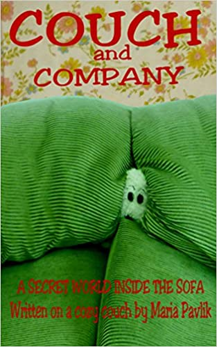 COUCH AND COMPANY: A SECRET WORLD INSIDE THE SOFA