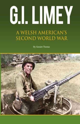 GI Limey: A Welsh-American's Second World War
