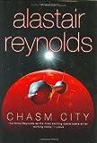 Chasm City, Alastair Reynolds, 0441009123