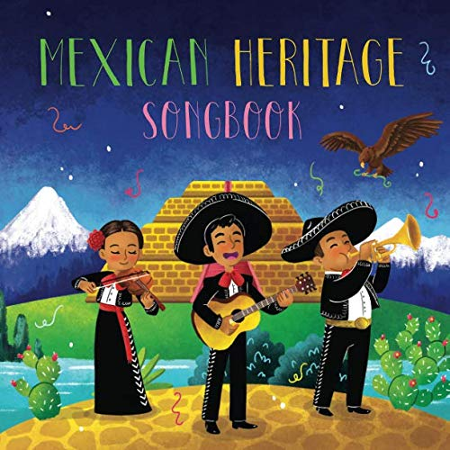 Mexican Heritage Songbook (Fiddlefox World Heritage Songbooks)