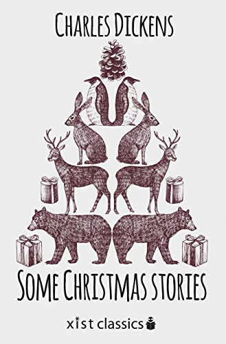 Some Christmas Stories (Xist Classics)