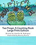 Two Frogs: a Counting Book, Jennifer Rodriguez, 1492875430