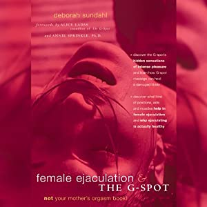 Female Ejaculation and the G-Spot Hörbuch