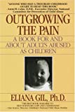 Outgrowing the Pain, Eliana Gil, 0440500060