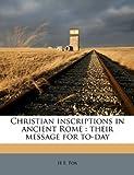 Christian Inscriptions in Ancient Rome, H.E. Fox, 1177673029