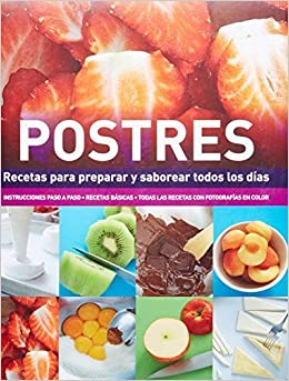 Enciclopedia de Cocina: Postres (Spanish Edition) (Cooks Ency Pull-Out) by Parragon Books, Love Food Editors (2012) Hardcover Hardcover – 1709
