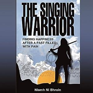 The Singing Warrior Audiobook