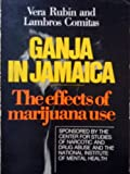 Ganja in Jamaica, Vera Rubin and Lambros Comitas, 9027977313