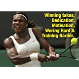 Serena Williams 1 - Tennis - motivation - A3 poster - print - picture by Salopian Sales