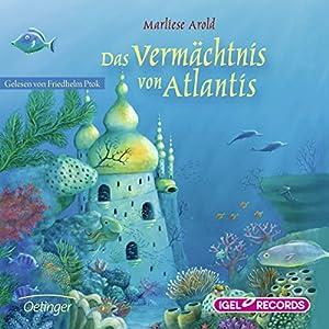 Das Vermächtnis von Atlantis Hörbuch
