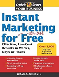 Instant Marketing for Almost Free (Quick Start Your Business)