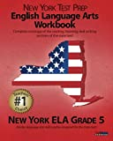 NEW YORK TEST PREP English Language Arts Workbook, New York ELA, Grade 5, Test Master Press New York Staff, 1463648383