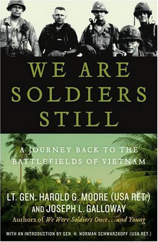 Read Online We Are Soldiers Still: A Journey Back to the Battlefields of Vietnam PDF