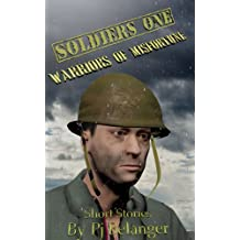 Soldiers One: Warriors of Misfortune (Soldiers - Warriors Forever Book 1)