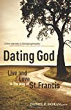 Dating God, Daniel P. Horan, 1616361360