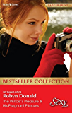 Robyn Donald Bestseller Collection 201212/The Prince's Pleasure/His Pregnant Princess (Royal Theme)