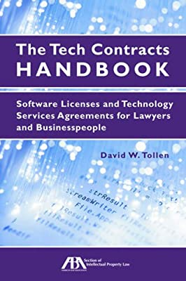 and Other IT Contracts for Lawyers and Businesspeople Cloud Computing Agreements Software Licenses The Tech Contracts Handbook