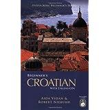 Beginner's Croatian with 2 Audio CDs