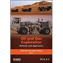 Oil and Gas Exploration: Methods and Application (Special Publications Book 72)