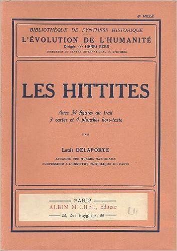Lire L'Evolution de l'humanité: Les Hittites pdf