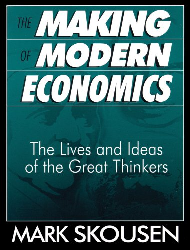 The Making of Modern Economics: First Edition