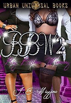 BBW 2 Big Bitches Winning by [Higgins, J E]