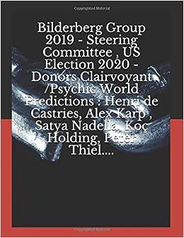 Bilderberg Group 2019 - Steering Committee, US Election 2020
