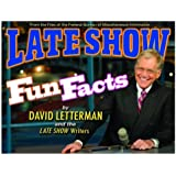 Late Show Fun Facts