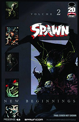 (Spawn: New Beginnings Volume 2)