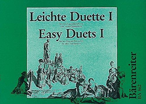 Leichte Duette. 1. Für zwei Sopranblockflöten oder andere Instrumente