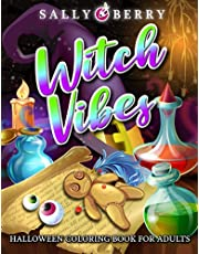 Halloween Coloring Book for Adults: Witch Vibes, 50 Unique Coloring Pages Featuring Wicca Symbols, Magical Animals, Beautiful Witches, Halloween Theme. Perfect Gift for Family, Seniors, Women