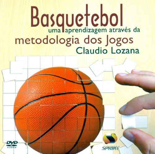 Basquetebol Uma Aprendizagem Através Da Metodologia Dos Jogos - Livro Virtual