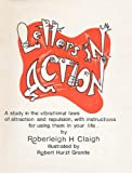 Letters in Action, Roberleigh H. Claigh, 0893220027